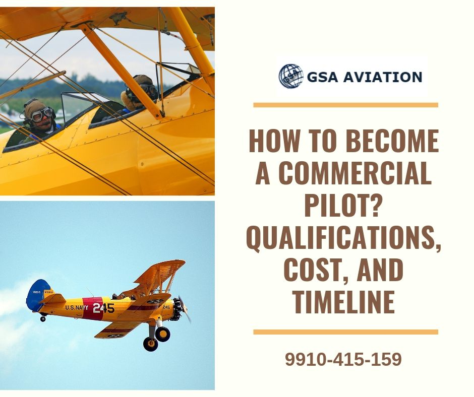 How to Become a Commercial Pilot? Qualifications, Cost, and Timeline