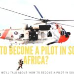 How to Become a Pilot in South Africa